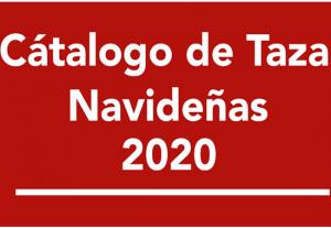 CATÁLOGO TAZAS NAVIDEÑAS  2020